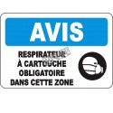 """French OSHA """"Notice Cartridge Respirator Mandatory in this Area"""" sign in various sizes, materials, languages & options"""