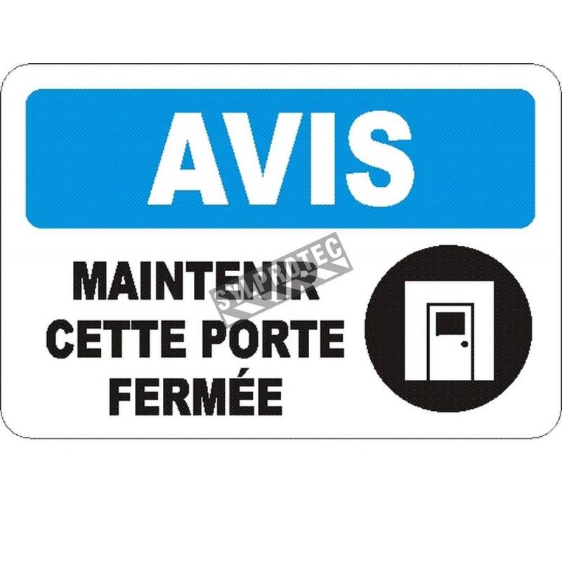 Affiche OSHA «Avis Maintenir cette porte fermée» en français: langues, options, formats & matériaux variés