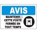 Affiche OSHA «Avis Maintenir cette porte fermée en tout temps» en français: langues, options, formats & matériaux variés