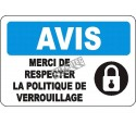 """French OSHA """"Notice Please Follow Lockout Protocol"""" sign in various sizes, materials, languages & optional features"""