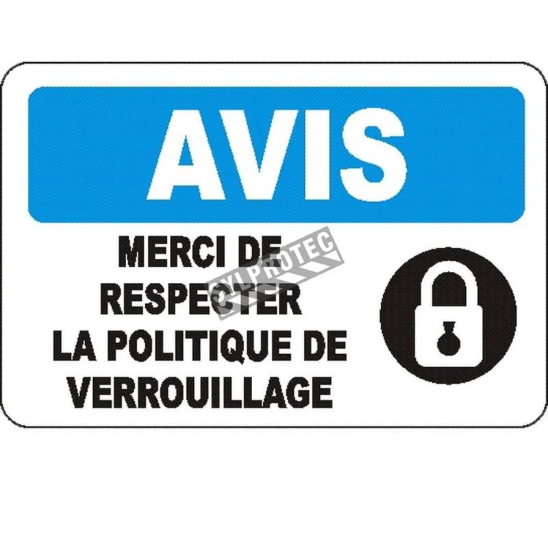 Affiche OSHA «Avis Merci de respecter la politique de verrouillage» en français: langues, options, formats & matériaux variés