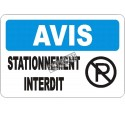 """French OSHA """"Notice No Parking"""" sign in various sizes, materials, languages & optional features"""