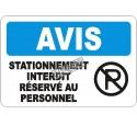 Affiche OSHA «Avis Stationnement interdit Réservé au personnel» en français: langues, options, formats & matériaux variés