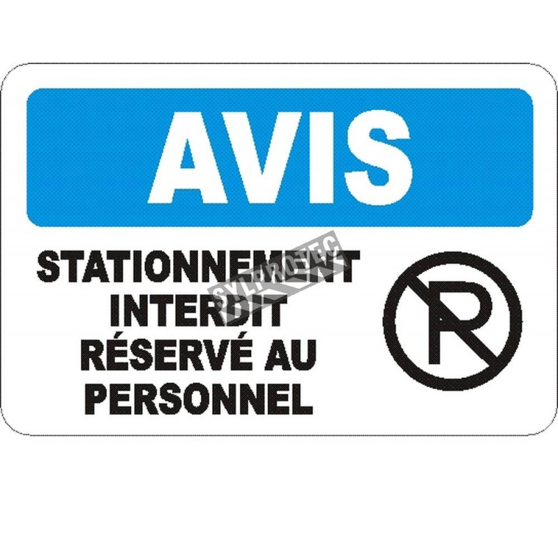 """French OSHA """"Notice Authorized Employee Parking Only"""" sign in various sizes, materials, languages & optional features"""