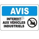 Affiche OSHA «Avis Interdit aux véhicules industriels» en français: langues, options,formats & matériaux variés