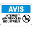 """French OSHA """"Notice Industrial Vehicles Prohibited"""" sign in various sizes, materials, languages & optional features"""