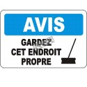 """French OSHA """"Notice Keep Area Clean"""" sign in various sizes, materials, languages & optional features"""