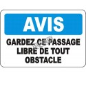 Affiche OSHA «Avis Gardez le passage libre de tout obstacle» en français: langues, options, formats & matériaux variés