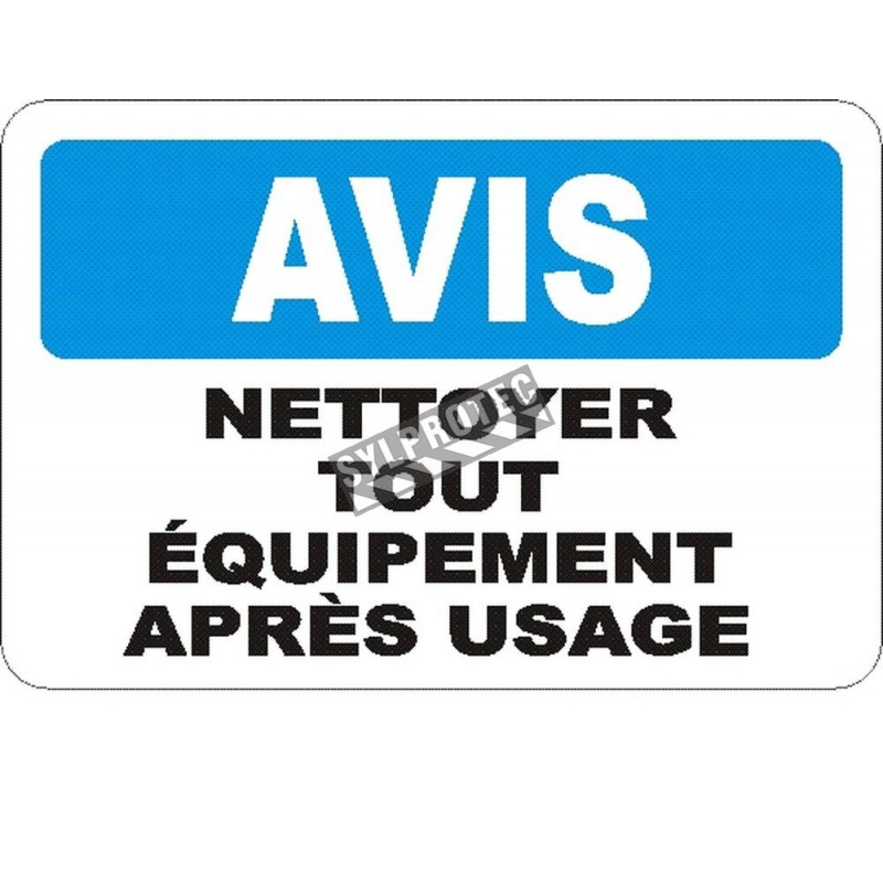 """French OSHA """"Notice Clean Machine After Use"""" sign in various sizes, materials, languages & optional features"""