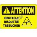 Affiche OSHA «Attention Obstacle Risque de trébucher» en français: langues, options, formats & matériaux variés