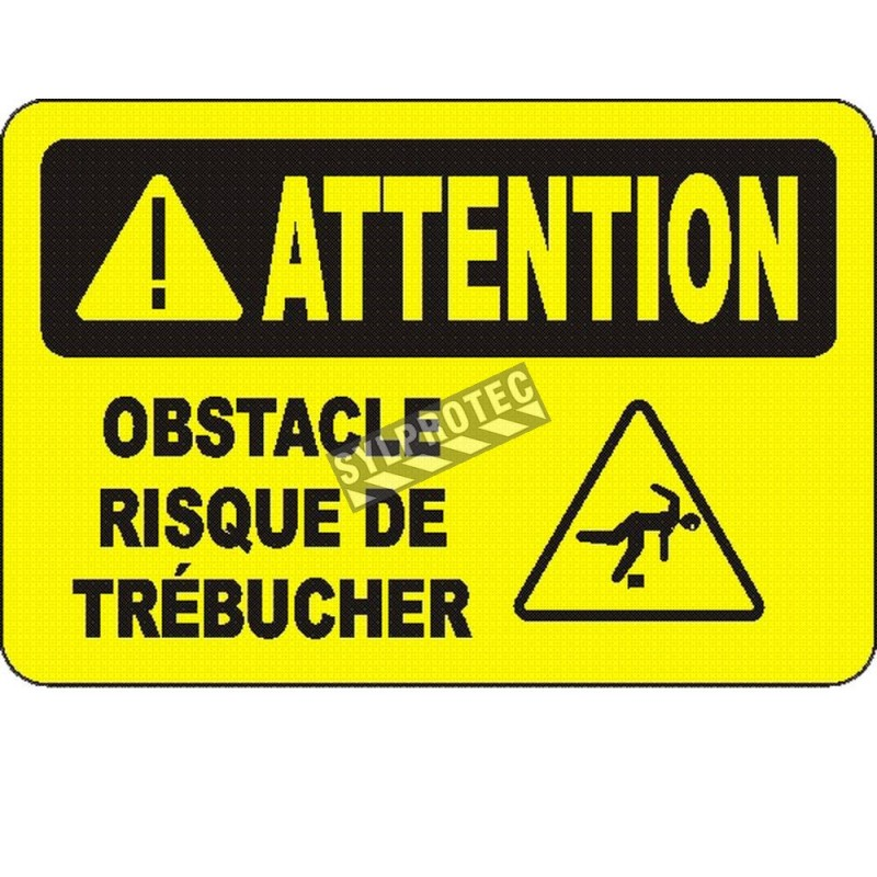 """French OSHA """"Caution Obstacle Risk of Stumbling"""" sign in various sizes, materials, languages & optional features"""