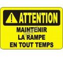 Affiche OSHA «Attention Maintenir la rampe en tout temps»: langues, options, formats & matériaux variés