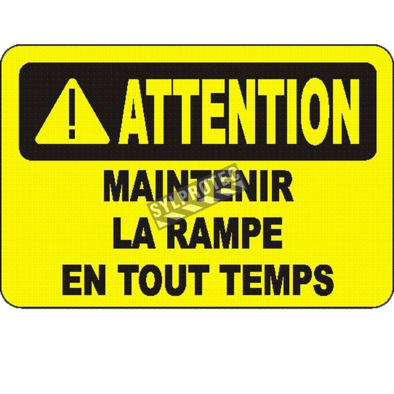 """French OSHA """"Caution Hold on to the Handrail"""" sign in various sizes, materials, languages & optional features"""