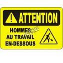 Affiche OSHA «Attention Hommes au travail en dessous» en français: langues, options, formats & matériaux variés
