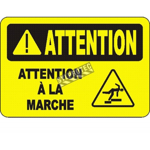 """French OSHA """"Caution Watch Your Step"""" sign in various sizes, materials, languages & optional features"""