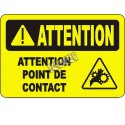 """French OSHA """"Caution Point of Contact"""" sign in various sizes, materials, languages & optional features"""