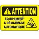 Affiche OSHA «Attention Équipement à démarrage automatique» en français: langues, options, formats & matériaux divers