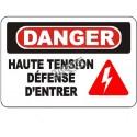 Affiche OSHA «Danger Haute tension Défense d'entrer» en français: langues, options, formats & matériaux variés