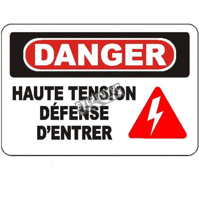 """French OSHA """"Danger High Tension No Entry"""" sign in various sizes, materials, languages & optional features"""