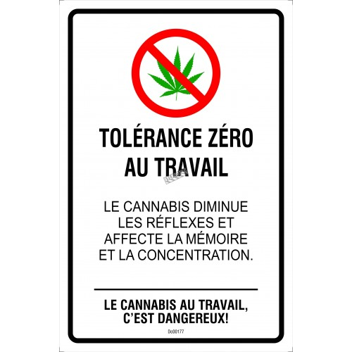 French, sign Zero Tolerance at work, Cannabis at work is dangerous. two materials available: aluminum or adhesive window decal.