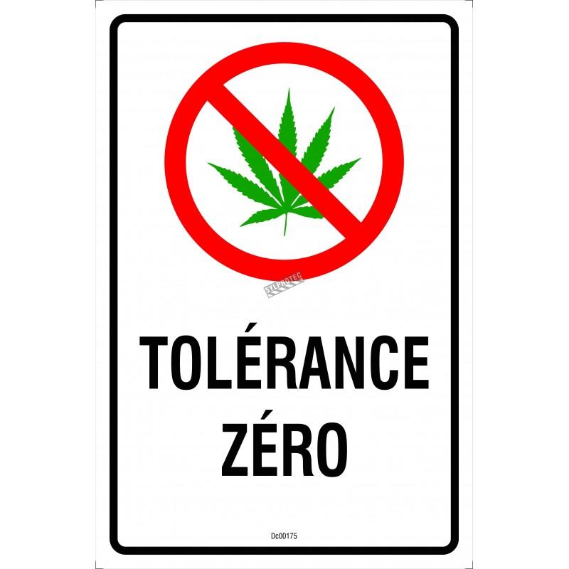 Affiche tolérance zéro pour le cannabis, 2 matériels disponibles : aluminium ou autocollant pour vitre.