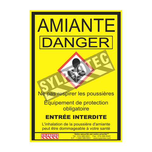"Statutory & compulsory sign for Quebec construction sites involving asbestos related activities. 14""x18.5"". Only in French."