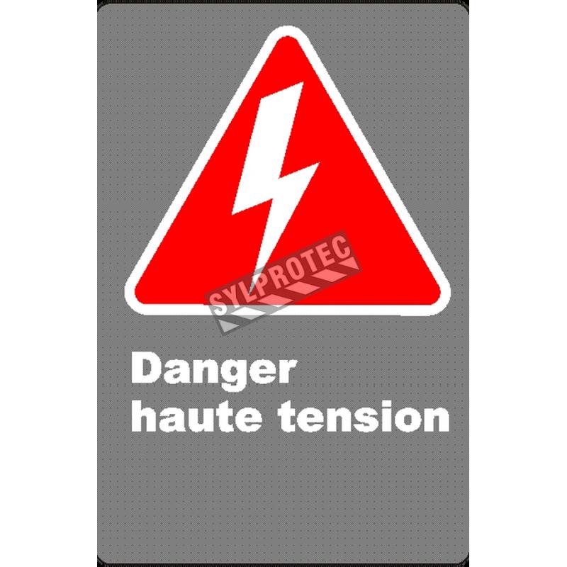 Affiche CSA «Danger haute tension» en français: divers formats, matériaux & langues + options
