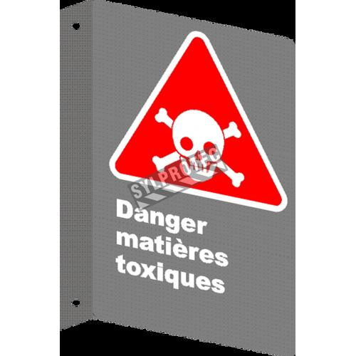 Affiche CSA «Danger matières toxiques» en français: divers formats, matériaux & langues + options
