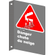 """French CSA """"Danger Snowfall"""" sign in various sizes, shapes, materials & languages + options"""