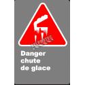 Affiche CSA «Danger chute de glace» en français: divers formats, matériaux & langues + options