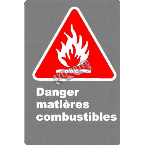 Affiche CSA «Danger matières combustibles» en français: divers formats, matériaux & langues + options