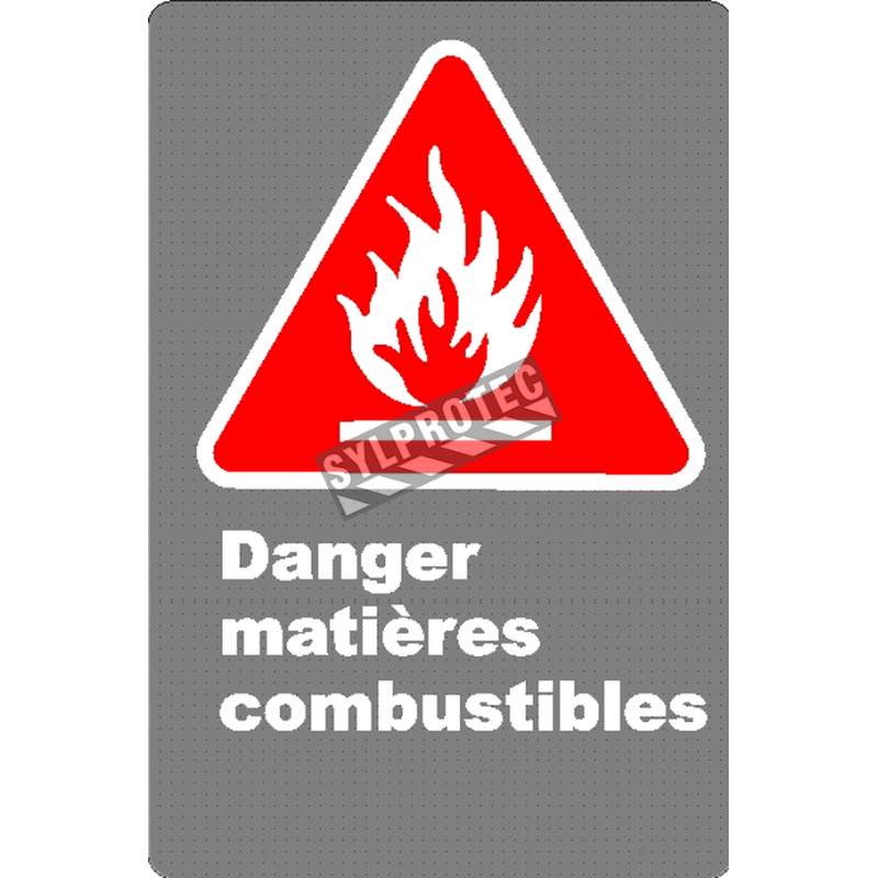 """French CSA """"Danger Combustible Materials"""" sign in various sizes, shapes, materials & languages + options"""