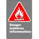 """French CSA """"Danger Flammable Materials"""" sign in various sizes, shapes, materials & languages + options"""