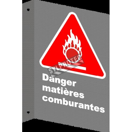 Affiche CSA «Danger matières comburantes» en français: divers formats, matériaux & langues + options