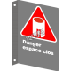 """French CSA """"Danger Confined Space"""" sign in various sizes, shapes, materials & languages + options"""