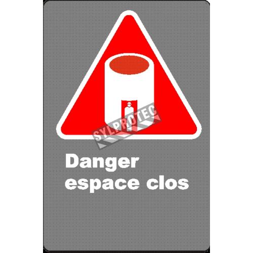 Affiche CSA «Danger espace clos» en français: divers formats, matériaux & langues + options