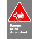 Affiche CDN «Danger point de contact» en français: langue, format & matériau divers + options