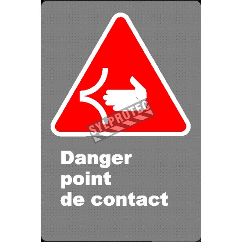 Affiche CSA «Danger point de contact» en français: langue, format & matériau divers + options
