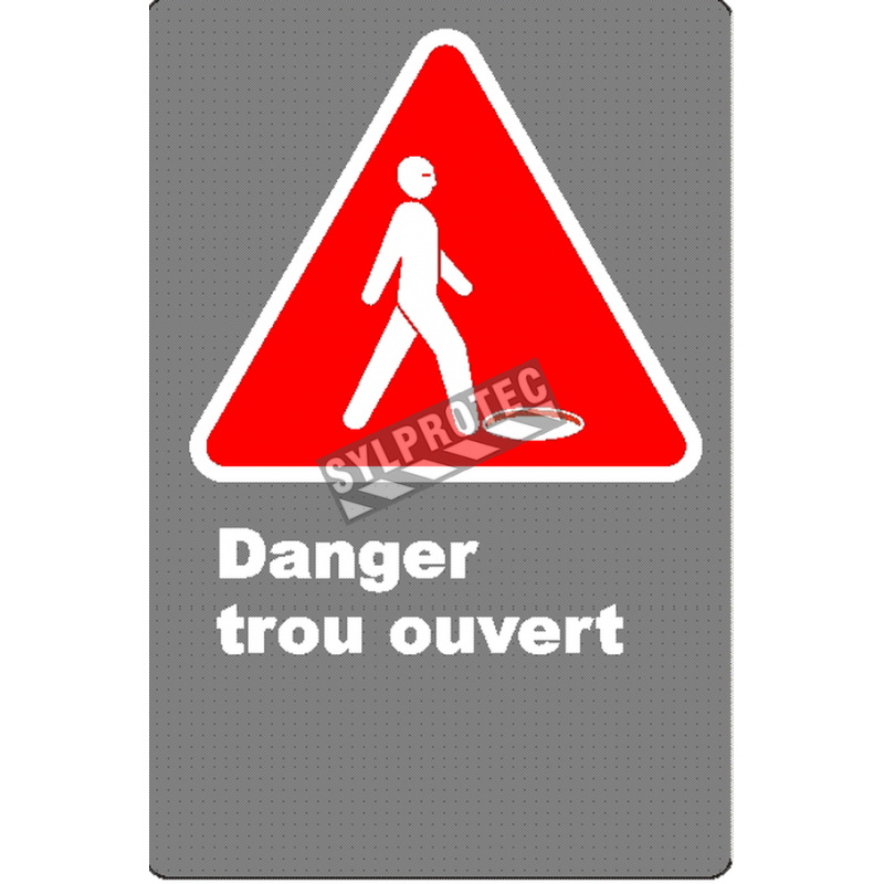 Affiche CSA «Danger trou ouvert» en français: langue, format & matériau divers + options