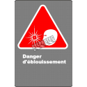 Affiche CDN «Danger d'éblouissement» en français: langue, format & matériau divers + options