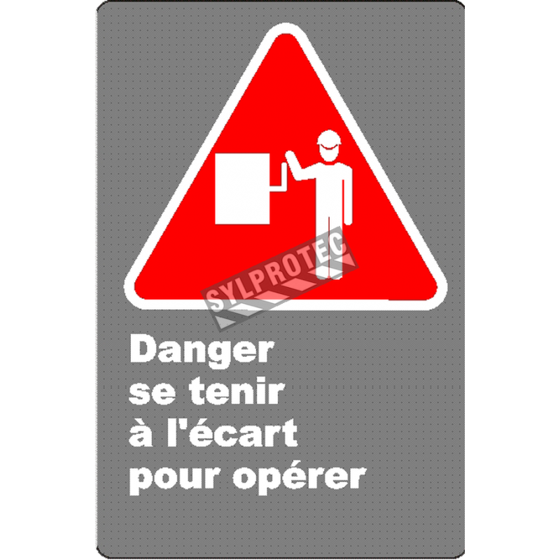 """French CSA """"Danger Keep Clear When Equipment is Running"""" sign in various sizes & materials + options"""