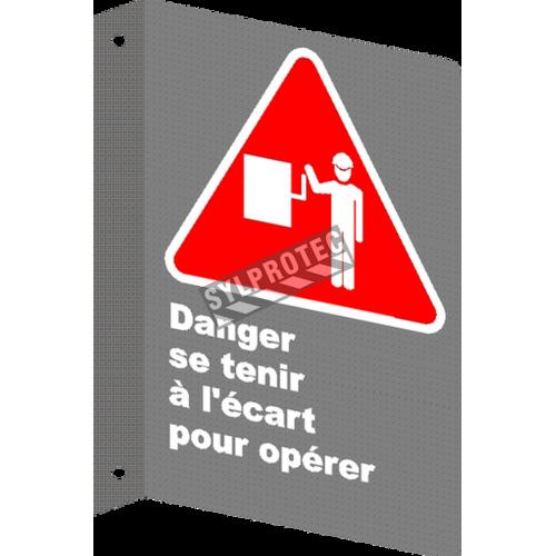 Affiche CSA «Danger se tenir à l'écart pour opérer» en français: format & matériau divers + options