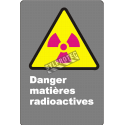 "French CSA ""Danger Radioactive Hazard"" sign in various sizes & materials + options"