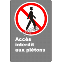 """French CDN """"No Entry to Pedestrians"""" sign in various sizes, shapes, materials & languages + optional features"""