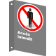 """French CSA """"No Admittance"""" sign in various sizes, shapes, materials & languages + optional features"""