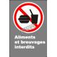 Affiche CSA «Aliments et breuvages interdits» de langue française: formats variés, matériaux divers, d'autres langues & options