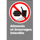 """French CSA """"No Food or Drink"""" sign in various sizes, shapes, materials & languages + optional features"""