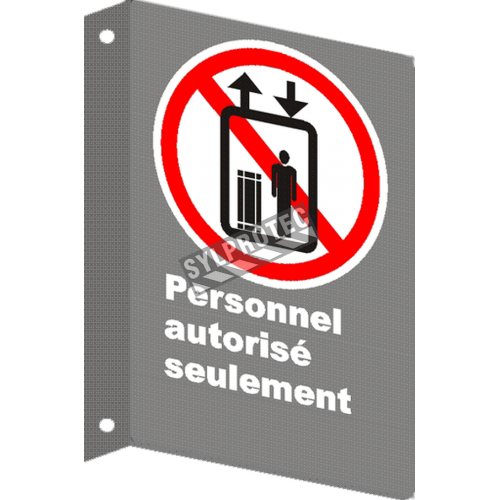 """French CSA """"Authorized Personnel Only"""" sign in various sizes, shapes, materials & languages + optional features"""