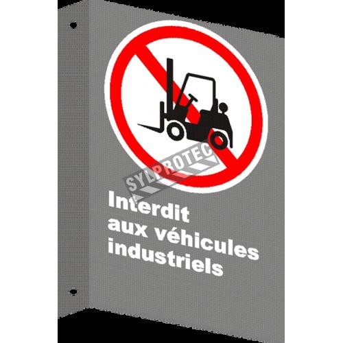 Affiche CSA «Interdit aux véhicules industriels» de langue française: divers formats, matériaux & langues & options