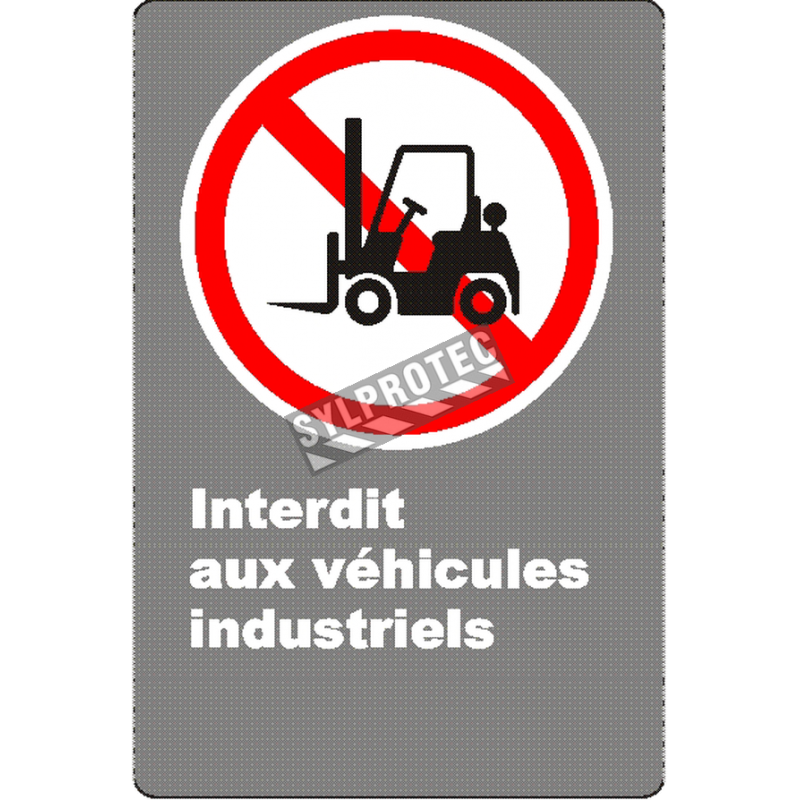 """French CSA """"No Industrial Vehicles"""" sign in various sizes, shapes, materials & languages + optional features"""